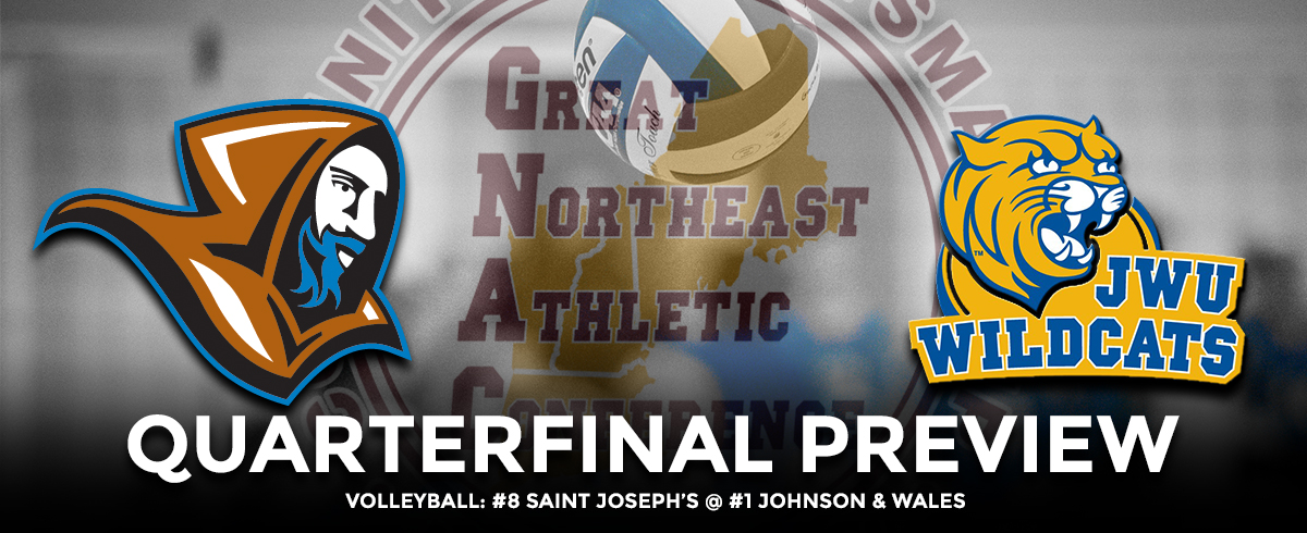GNAC Quarterfinal Preview: #8 Saint Joseph's @ #1 Johnson & Wales