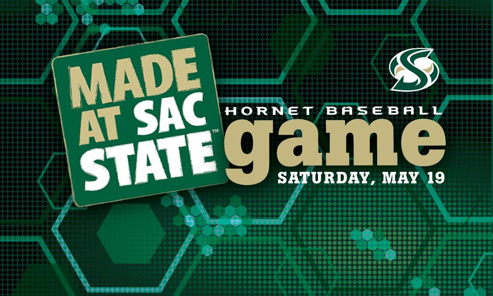 BASEBALL CELEBRATES SATURDAY'S SEASON FINALE WITH MADE AT SAC STATE DAY, SENIOR DAY