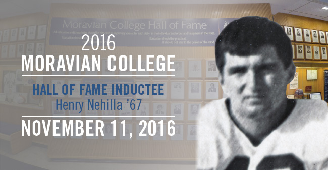 "Henry ""Hank"" Nehilla '67 - New Moravian Hall of Fame Inductee"
