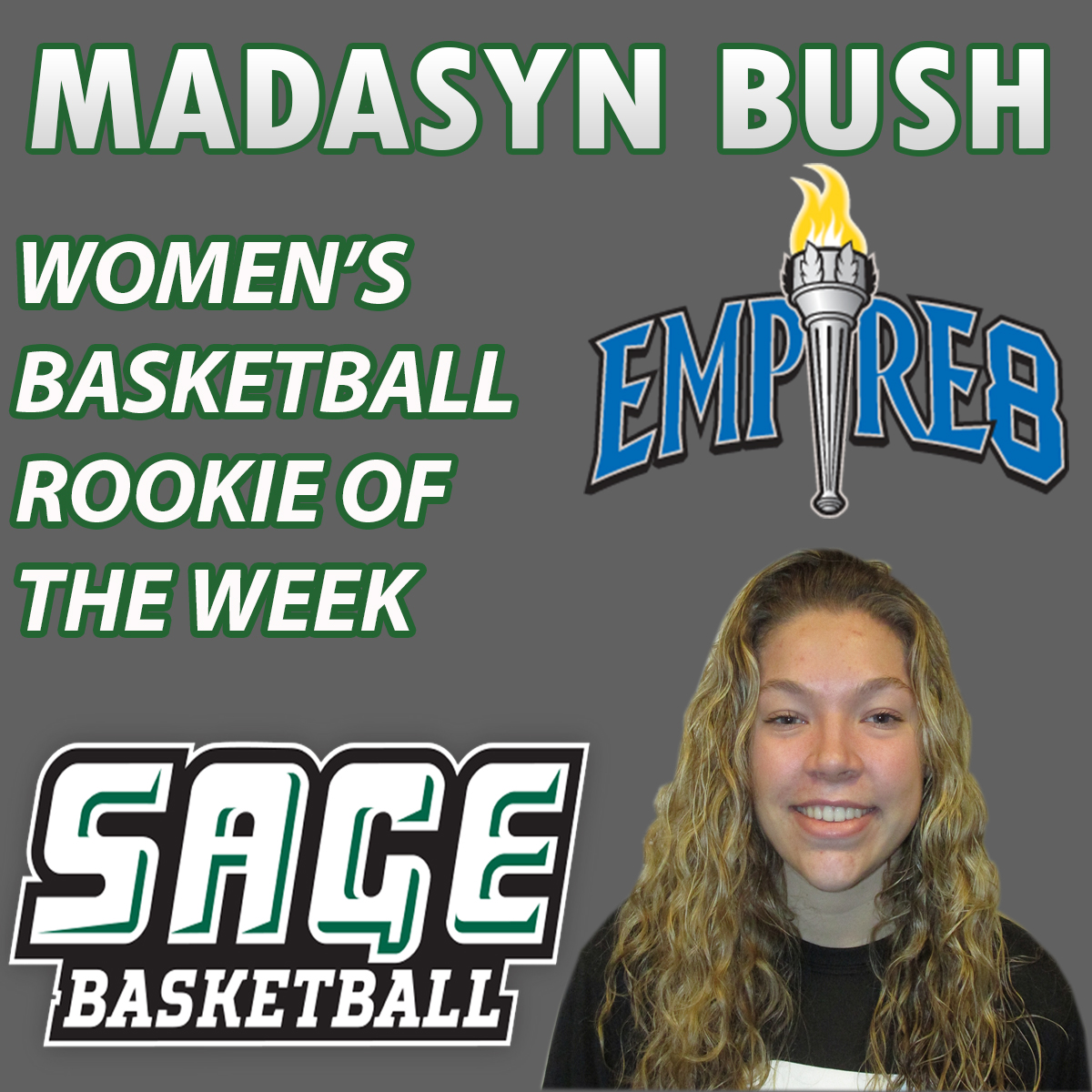 Sage's Madasyn Bush Earns Empire 8 Rookie of the Week status