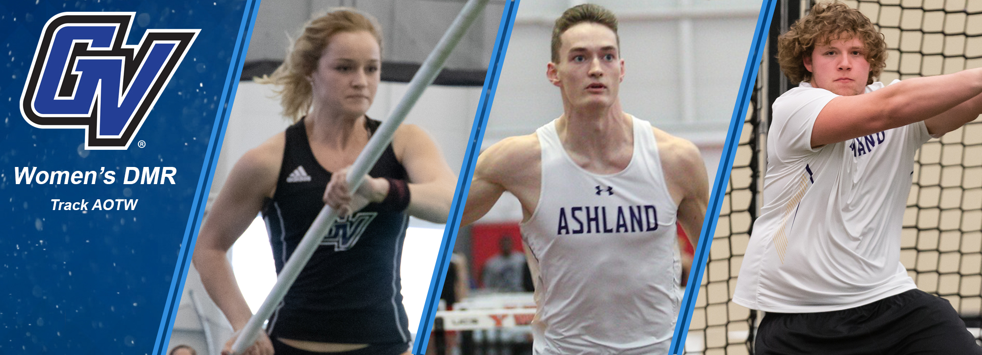 GVSU's Kimes and women's DMR, and Ashland Bassitt and Fairbanks claim Week 7 track and field honors