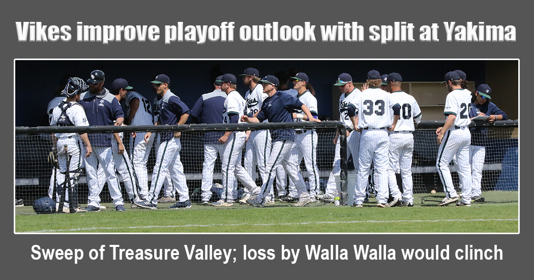Vikings split with Yakima Valley Wednesday improves their postseason outlook.