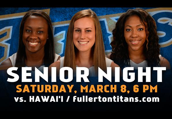 Fullerton Hosts Hawai'i on Senior Night Saturday