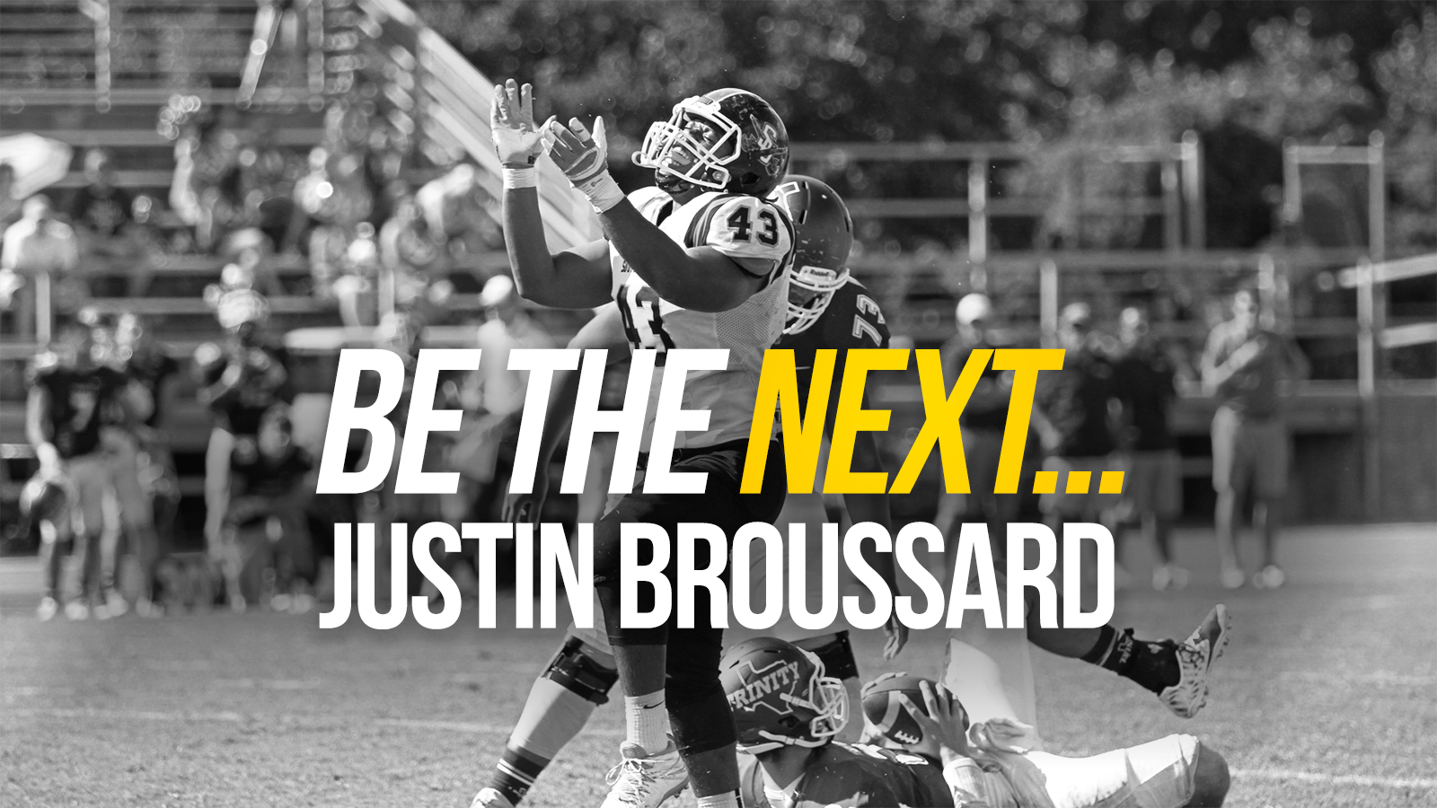 Be The Next: Justin Broussard