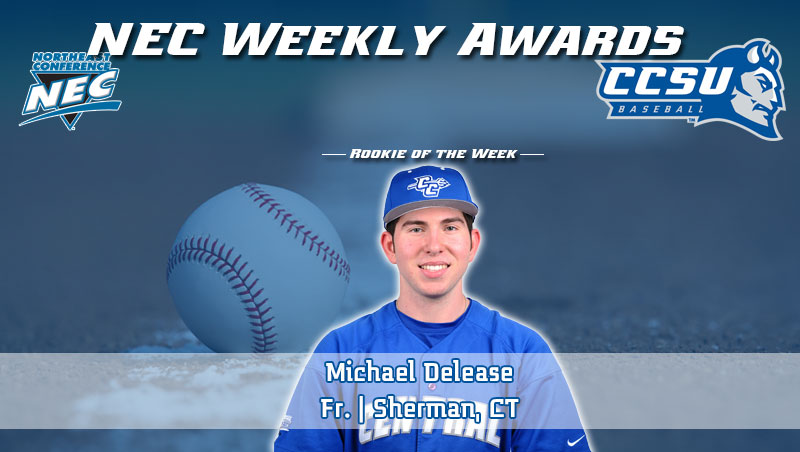 Delease Named NEC Baseball Rookie of the Week