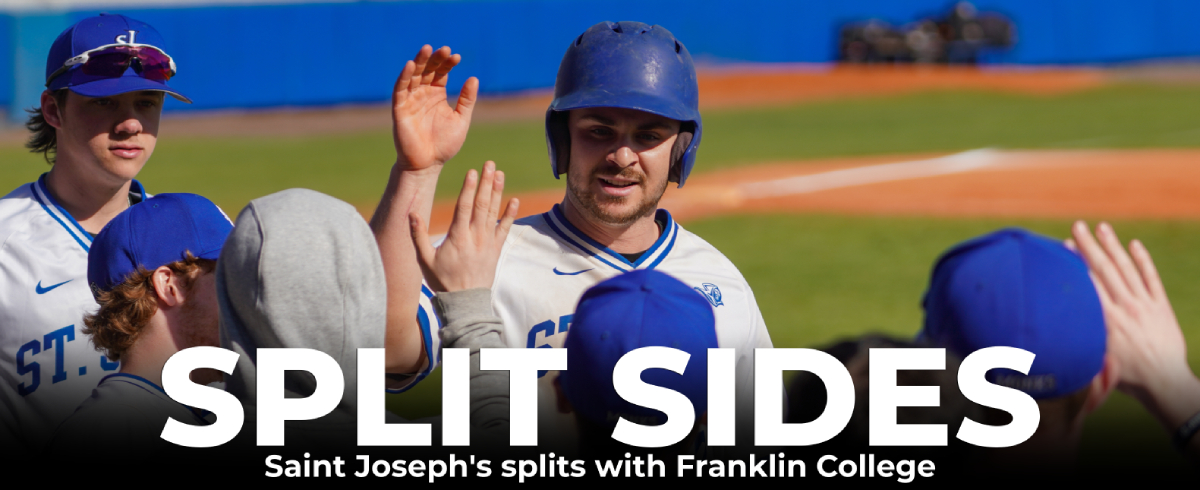 Saint Joseph's Splits with Franklin