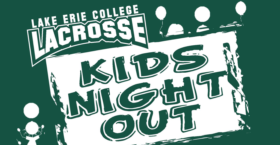 "Women's Lacrosse Announces ""Kids Night Out"" Fundraiser"