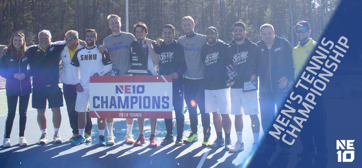 Embrace The Championship: THREE-PEAT! SNHU Wins their Third Straight NE10 Men's Tennis Title