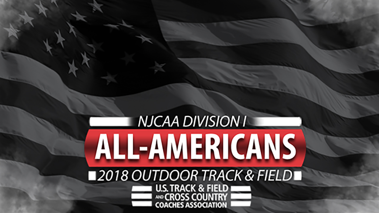 NJCAA Division I All-Americans For 2018 Outdoor T&F Season