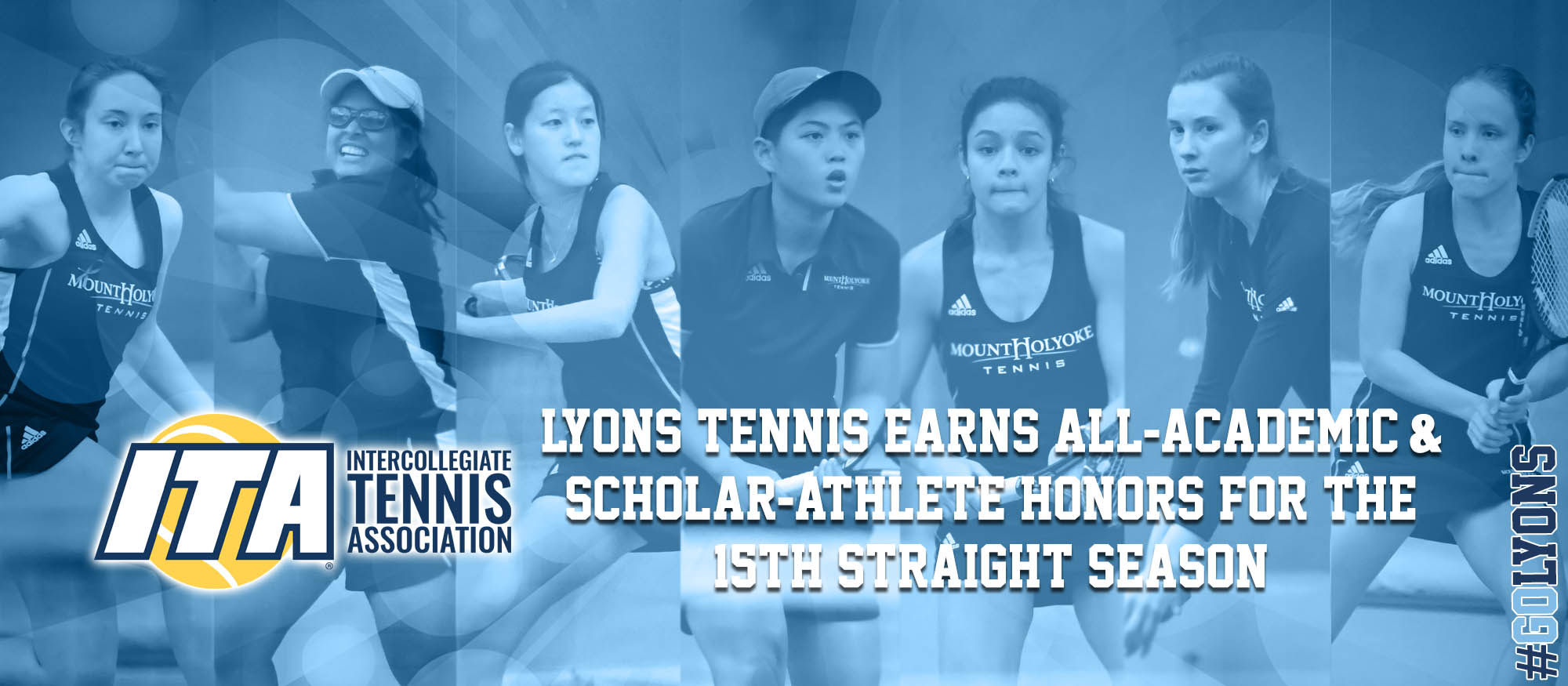 Photo featuring the seven Lyons tennis players honored as 2018 ITA Scholar-Athletes, including (left to right): Katie Schumacher, Ishita Tibrewal, Clara Wang, Ching-Ching Wang, Catherine Peabody, Joy Maran and Anya Gerasimova.