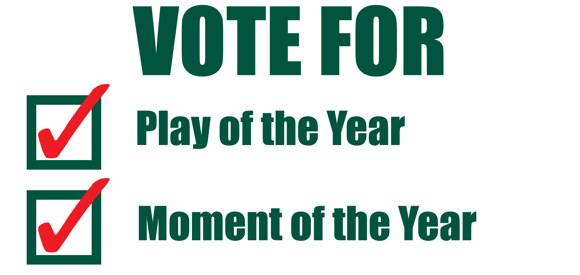 Voting Now Open for Play of the Year, Moment of the Year