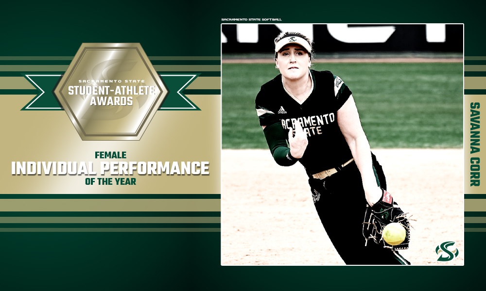 SAVANNA CORR RECIPIENT OF SACRAMENTO STATE'S FEMALE INDIVIDUAL PERFORMANCE OF THE YEAR