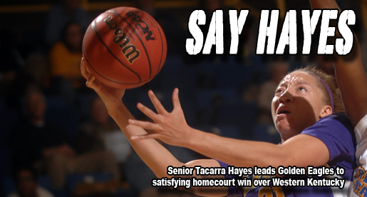 Hayes leads Golden Eagles to 69-59 win over WKU Lady 'Toppers