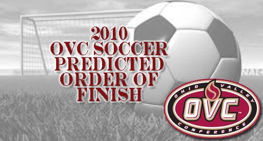 OVC announces the 2010 women's soccer predicted order of finish