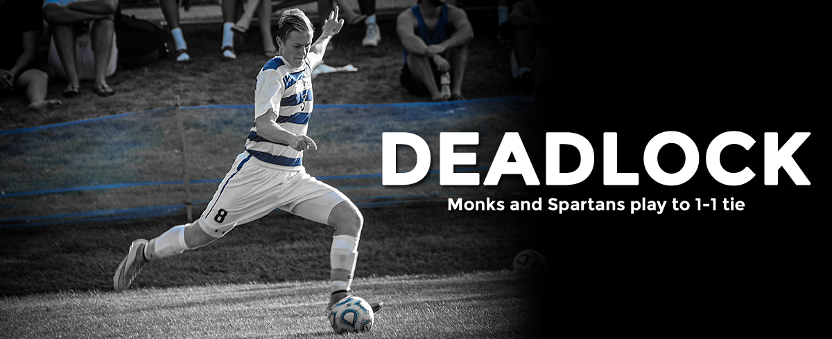 Monks and Spartans Play to 1-1 Tie
