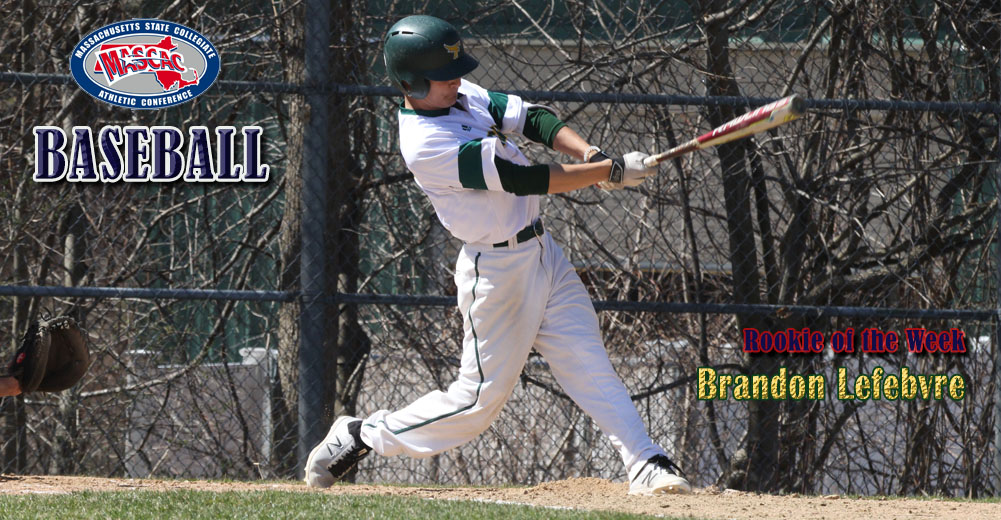 Lefebvre Named MASCAC Baseball Rookie Of The Week