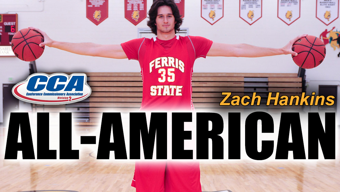 Ferris State's Zach Hankins Becomes Bulldogs' First-Ever Sophomore D2 Basketball All-American!