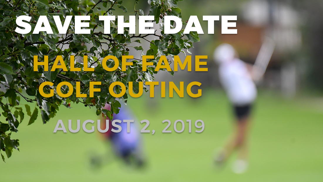 Save the Date: 2019 Hall of Fame Golf Outing