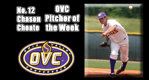 Choate shuts down Murray State, earns vote for OVC Pitcher of the Week