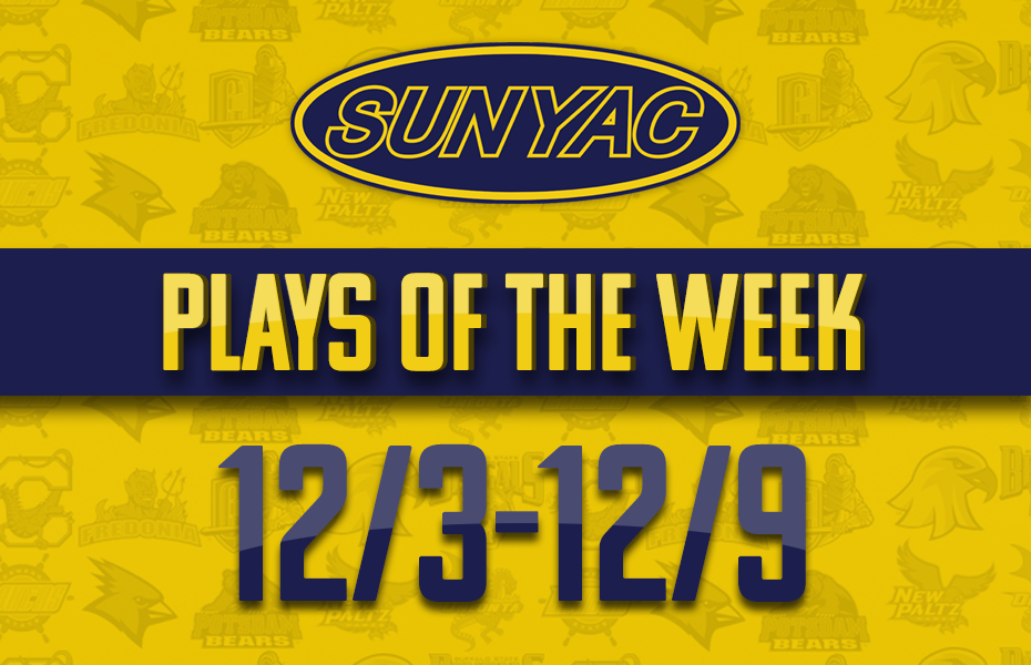 SUNYAC Winter Plays of the Week - Dec. 3-9