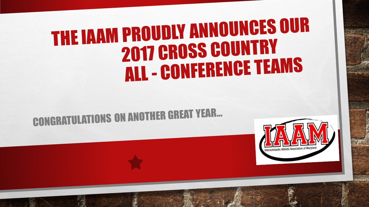 "Congratulations to the ""A"", ""B"" and ""C"" 2017 All Conferene Cross Country Teams"