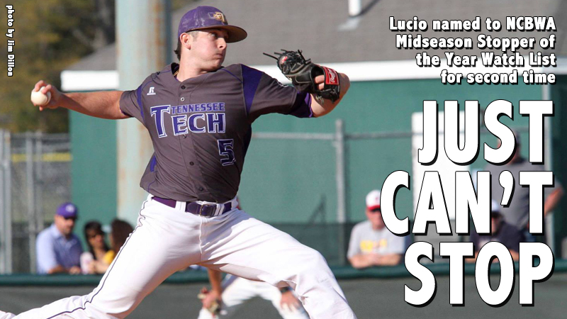 Lucio named to NCBWA Midseason Stopper of the Year Watch List for second time