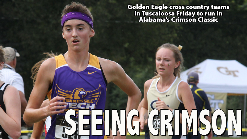 Golden Eagle runners head to Tuscaloosa for Crimson Classic on Friday