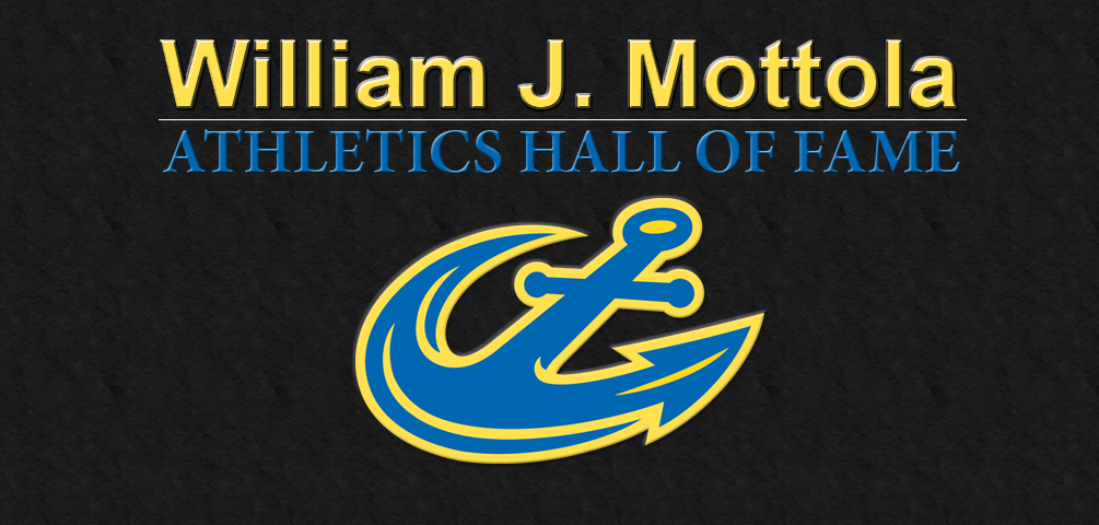 William J. Mottola Athletics Hall of Fame Class of 2018 Announced