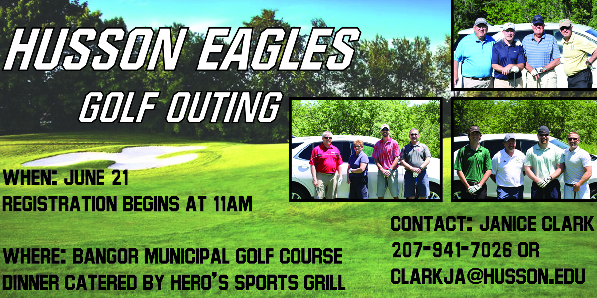 Register a Team TODAY for the 9th Annual Husson Eagles Golf Outing