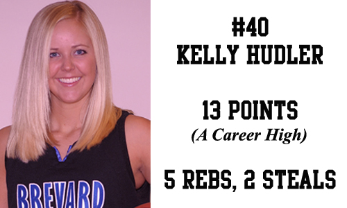 Freshman Kelly Hudler had a career-high 13 points, all in the second half.