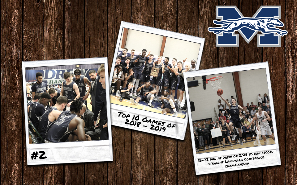 Top 10 Games of 2018-19 - #2 Men's Basketball Captures Second Straight Landmark Conference Title with Win at Drew