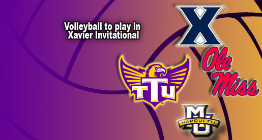 Volleyball team heads north to play in the Xavier Invitational.