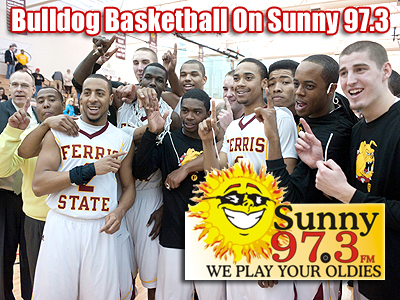 Sunny 97.3 To Carry Ferris State Basketball