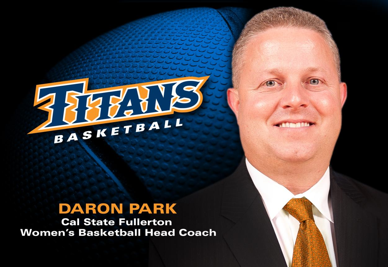 Daron Park Named Head Women's Basketball Coach at Cal State Fullerton