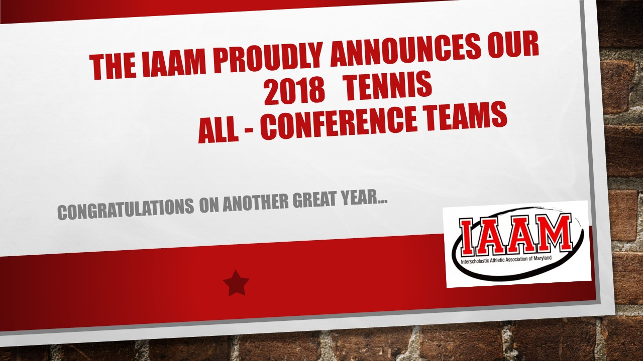 "Congratulations to the 2018 ""A' and ""B"" All-Conference Tennis Teams"