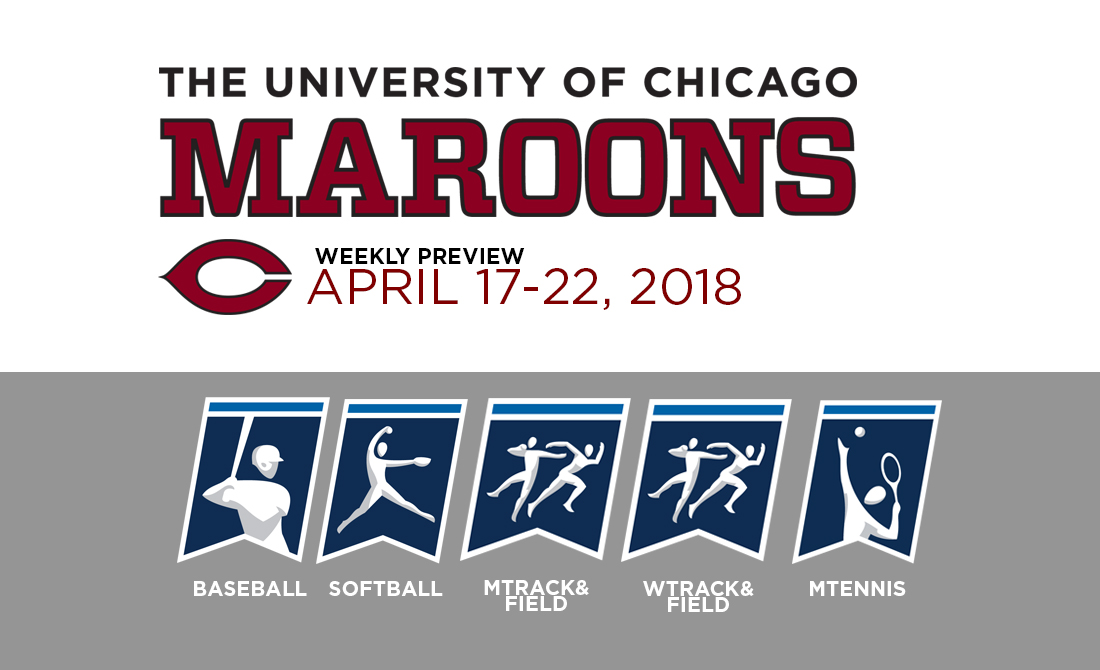 UChicago Athletics Preview: April 17-22