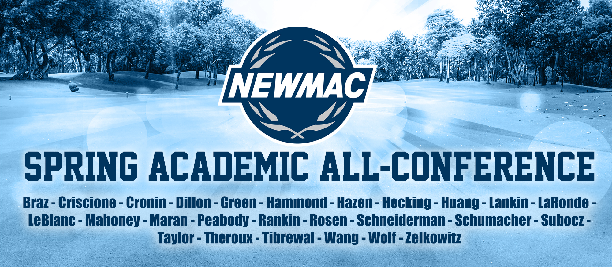 Graphic depicting the 26 student-athletes named to the 2018 NEWMAC Spring Academic All-Conference Team.