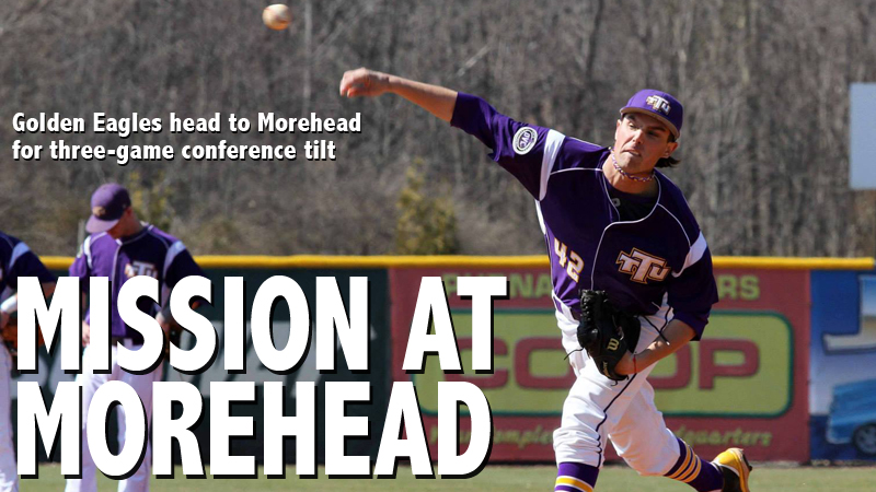 Three-game set at Morehead next on the docket for Golden Eagle baseball team