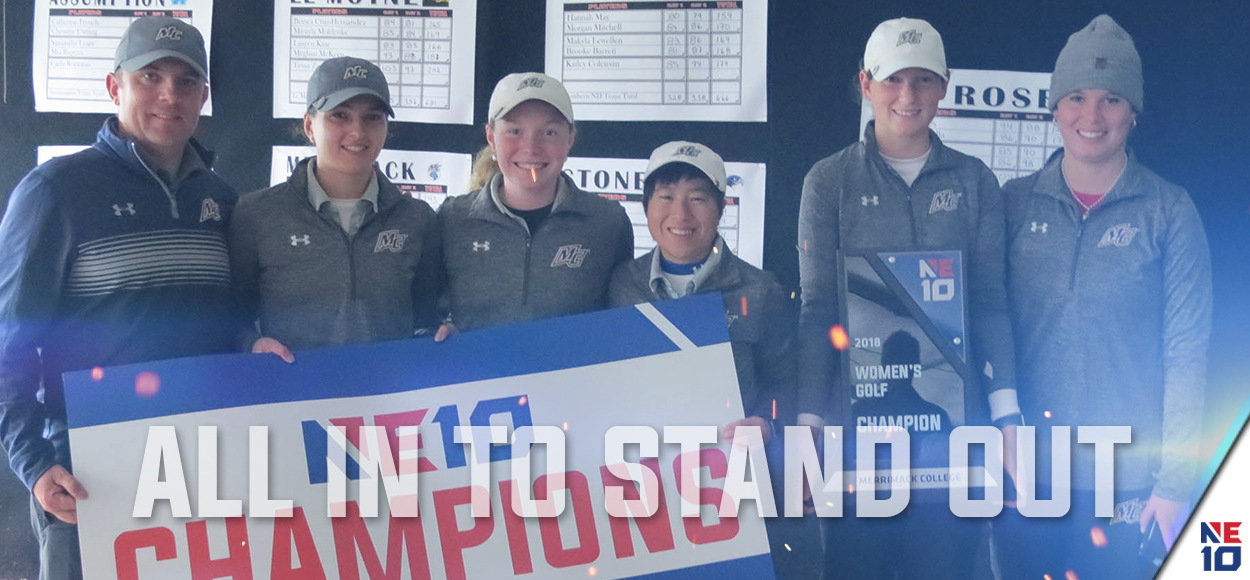 Embrace the Championship: Merrimack Women's Golf Wins Fourth Title in Program History