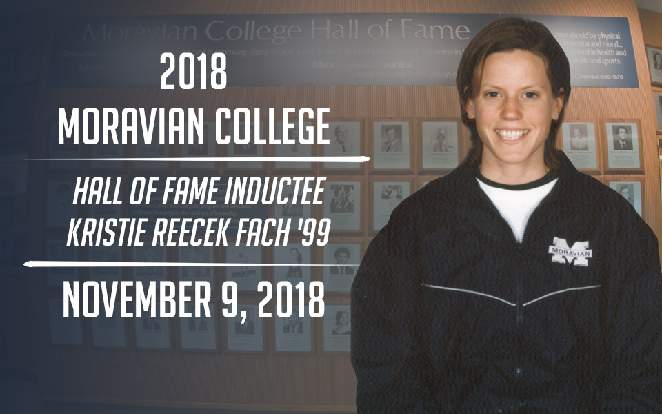 Kristie Reccek Fach '99, a new Moravian Hall of Fame Inductee