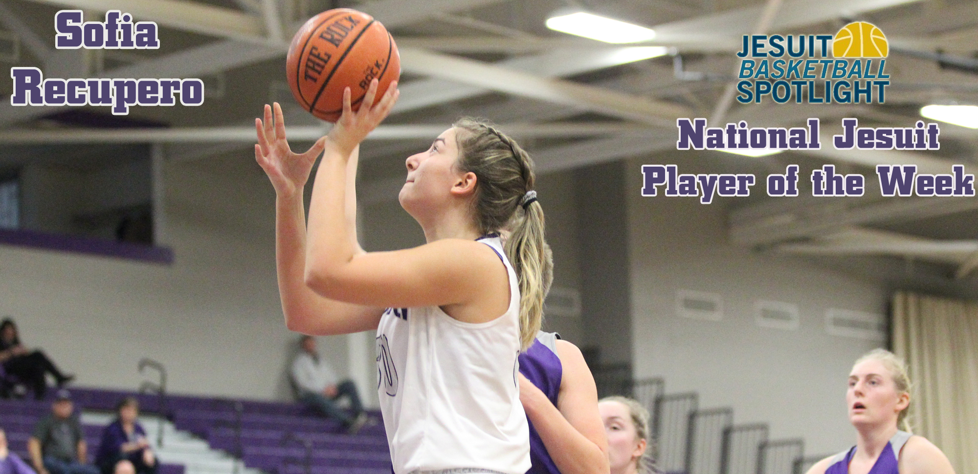 For the first time in her career, junior forward Sophia Recupero was named the National Jesuit Player of the Week on Tuesday night.