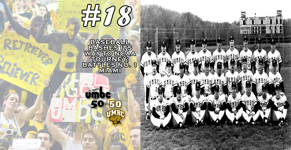 #retriever50for50 - 1992 Baseball Bashes Its Way to NCAA Tourney; Battles No. 1 Miami