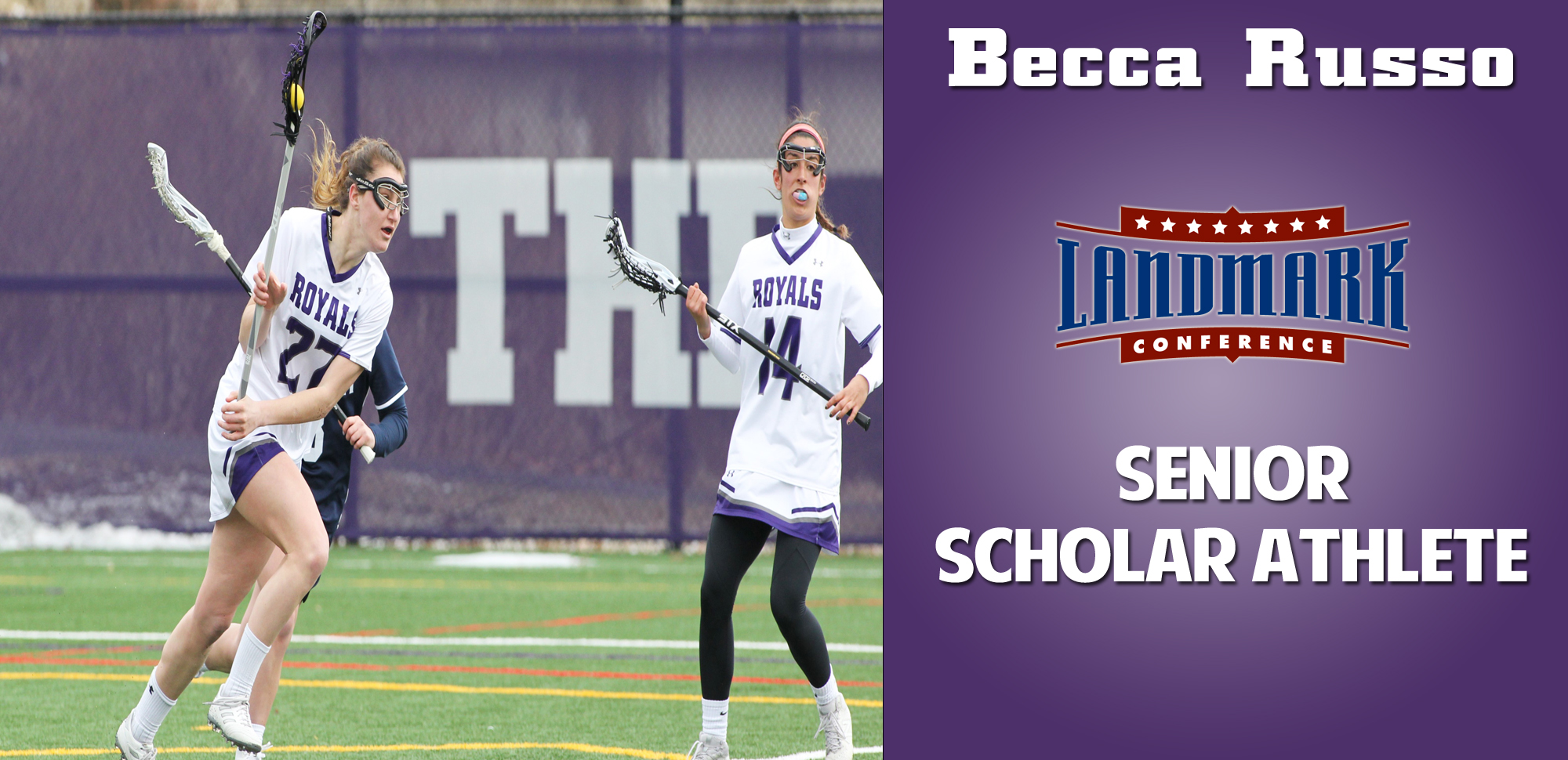 Becca Russo became the second player in women's lacrosse program history to be named Landmark Conference Senior Scholar Athlete on Tuesday.
