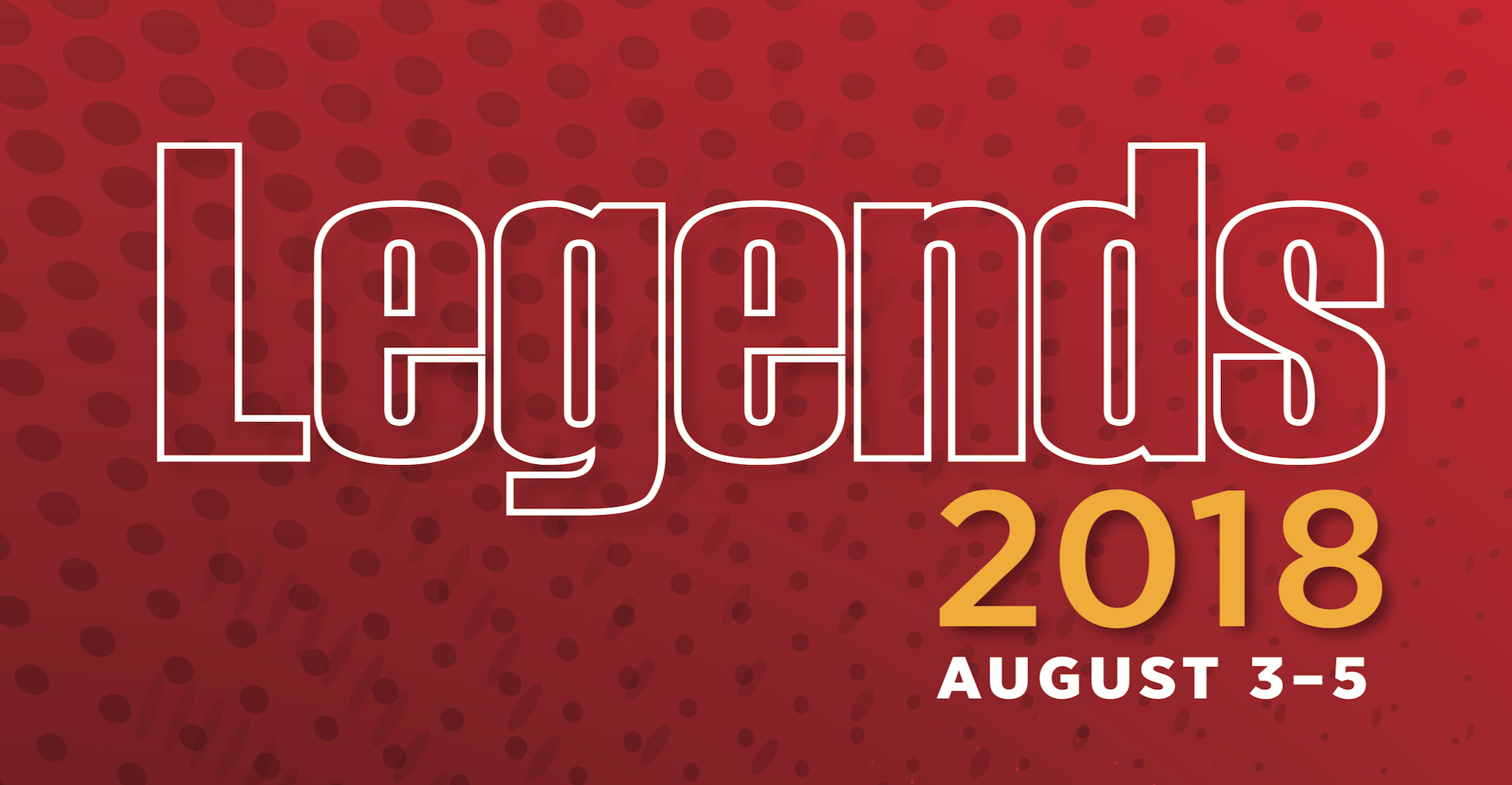 Legends Weekend is Almost Here!
