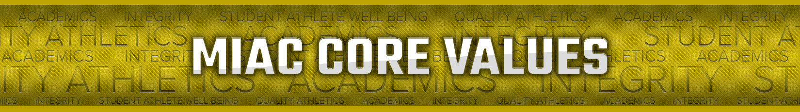 MIAC Core Values
