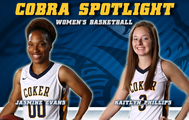 Cobra Spotlight- Jasmine Evans & Kaitlyn Phillips, Women's Basketball