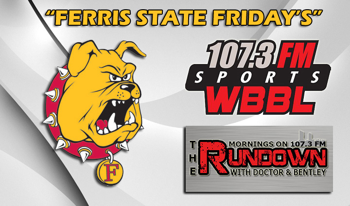 """Ferris State Friday's"" On WBBL To Air Again This Fall"