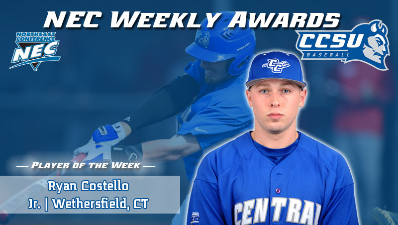 Costello Named Northeast Conference Baseball Player of the Week