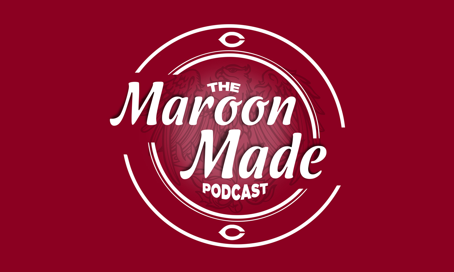 The Maroon Made Podcast