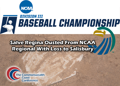 Salve Regina Ousted From NCAA Regional With Loss to Salisbury